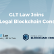 GLT Law the first law firm in Malaysia to join Global Legal Blockchain Consortium